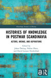 Histories of Knowledge in Postwar Scandinavia