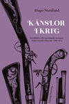 Känslor i krig. Sensibilitet och emotionella strategier bland svenska officerare 1788–1814